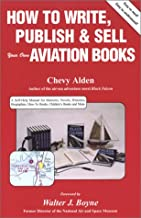 How to Write, Publish & Sell Your Own Aviation Books