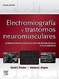 Electromiografía y trastornos neuromusculares: Correlaciones clínicas, eletrofisiológicas y ecográficas