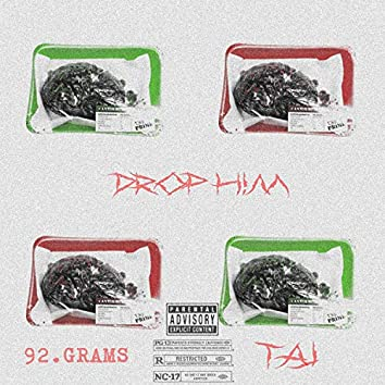 Drop Him