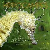 Hippocampes : Une famille d'excentriques