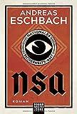 Buchinformationen und Rezensionen zu NSA - Nationales Sicherheits-Amt: Roman von Andreas Eschbach