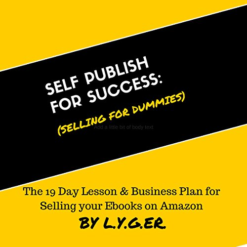 Self Publish for Success: Selling on Amazon for Dummies audiobook cover art