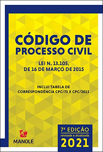 NOVO CÓDIGO DE PROCESSO CIVIL: LEI N. 13.105, DE 16 DE MARÇO DE 2015