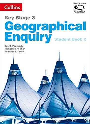 Collins Key Stage 3 Geography – Geographical Enquiry Student Book 2