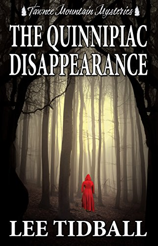 Book: The Quinnipiac Disappearance (Tawnee Mountain Mysteries Book 7) by Lee Tidball