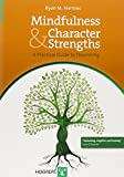 Image of Mindfulness and Character Strengths: A Practical Guide to Flourishing