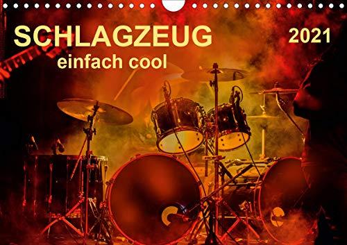 Schlagzeug - einfach cool (Wandkalender 2021 DIN A4 quer)