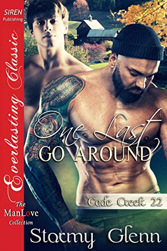 One Last Go Around [Cade Creek 22] (The Stormy Glenn ManLove Collection) (English Edition)