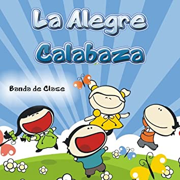 La Alegre Calabaza - Single