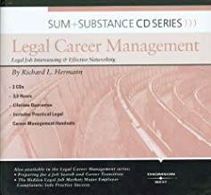 Sum and Substance Audio on Legal Career Management: Legal Job Interviewing and Effective Networking