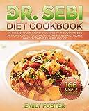 The Dr. Sebi Diet Cookbook: Dr....