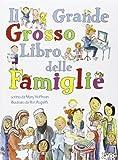 Il grande grosso libro delle famiglie...