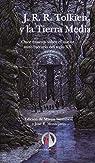 J. R. R. Tolkien y la Tierra Media: Once ensayos sobre el mayor mito literario del siglo XX par Simonson