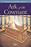 Ark of the Covenant Pamphlet: Purpose and Symbolism of the Ark (5 Pack)