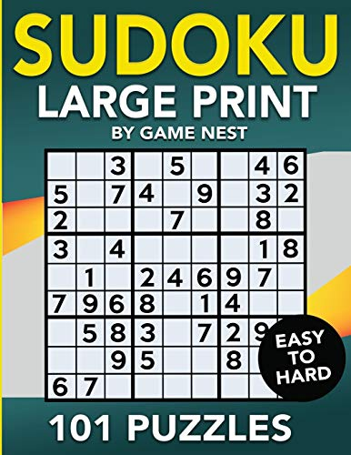Compare Textbook Prices for Sudoku Large Print 101 Puzzles Easy to Hard: One Puzzle Per Page - Easy, Medium, and Hard Large Print Puzzle Book For Adults Puzzles & Games for Adults  ISBN 9781951791056 by Nest, Game