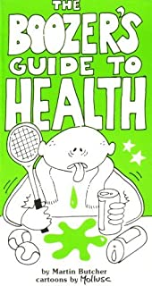 Boozer's Guide to Health