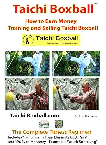 Taichi Boxball: How to Earn Money Training and Selling Taichi Boxball (English Edition)