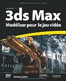 3ds Max Modéliser pour le jeu vidéo