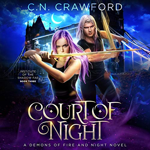 Court of Night: Shadow Fae, Book 3