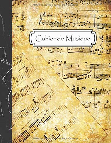 Cahier de Musique: Carnet de partitions - Papier manuscrit - 12 portées par page - 108 pages - Grand format - Couverture Vintage