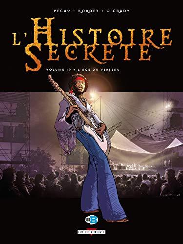 L'Histoire secrète T19: L'Âge du verseau