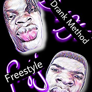 Drank Method Freestyle