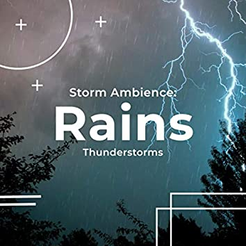 Storm Ambience: Rains
