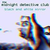Black and White Mirror