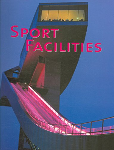 [(Sport Facilities)] [Edited by Aurora Cuito ] published on (March, 2007)