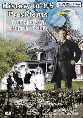 History of US Presidents: Teddy Roosevelt - The Last Battles (2-DVD Set)