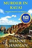 Murder in Kauai: A Chef Dani Rosetti Cozy Mystery (Chef Dani Rosetti Cozy Mysteries Book 2)