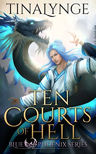 Ten Courts of Hell (Blue Phoenix Book 6) (English Edition)