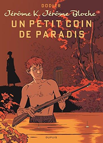 Jérôme K. Jérôme Bloche - Tome 18 - Un petit coin de paradis (Réédition)