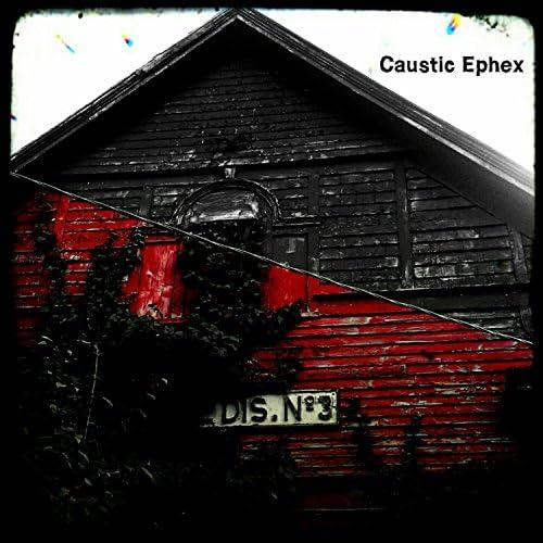 Caustic Ephex