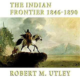 The Indian Frontier: 1846-1890 audiobook cover art