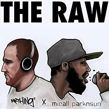 The Raw (Deluxe Remix Version)