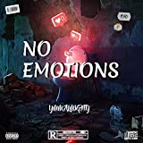 NO EMOTIONS [Explicit]