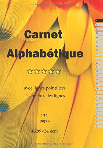 Carnet Alphabétique: avec Lignes Pointillées 1cm entre les lignes, 16.99