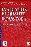 Evaluation et qualité en action sociale et médico-sociale - Outils, méthodes et mise en oeuvre