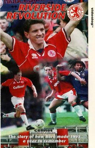 Middlesbrough FC - Riverside Revolution [1995] [VHS]