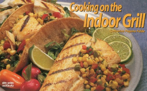 Cooking on the Indoor Grill (Nitty Gritty Cookbooks)