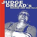 Judge Dread's Reggae and Ska, Vol. 2