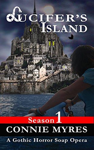 Lucifer's Island: A Gothic Horror Soap Opera (Season 1) (Lucifer's Island) (English Edition)