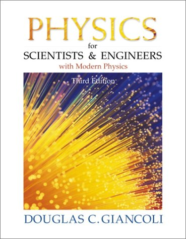 Physics for Scientists and Engineers with Modern Physics (3rd Edition)