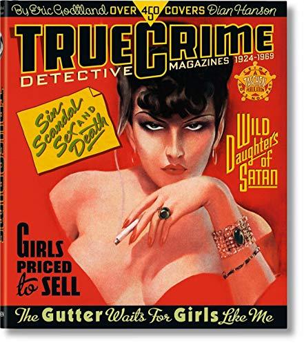 Buchseite und Rezensionen zu 'True Crime Detective Magazines: VA' von Dian Hanson