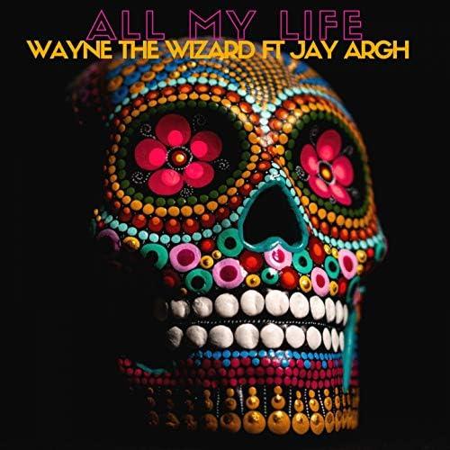 Wayne the Wizard feat. Jay Argh