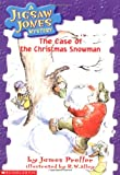 The Case of the Christmas Snowman (Jigsaw Jones Mystery)