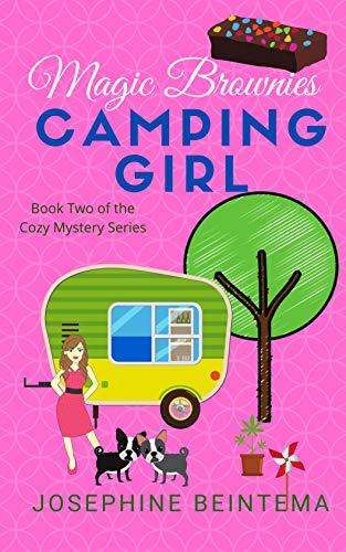 Magic Brownies (CAMPING GIRL Book 2)