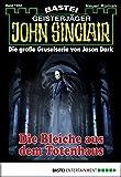 Jason Dark: John Sinclair - Folge 1922: Die Bleiche aus dem Totenhaus