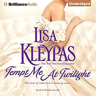 Tempt Me at Twilight     Hathaways, Book 3              By:                                                                                                                                 Lisa Kleypas                               Narrated by:                                                                                                                                 Rosalyn Landor                      Length: 10 hrs and 31 mins     1,166 ratings     Overall 4.5